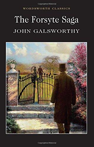 Read Online The Forsyte Saga (Wordsworth Classics) PDF