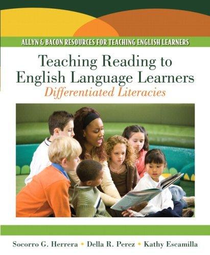Teaching Reading to English Language Learners: Differentiating Literacies by Herrera, Socorro G., Perez, Della R., Escamilla, Kathy (January 17, 2009) Paperback