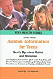 Alcohol Information for Teens, , 0780810430