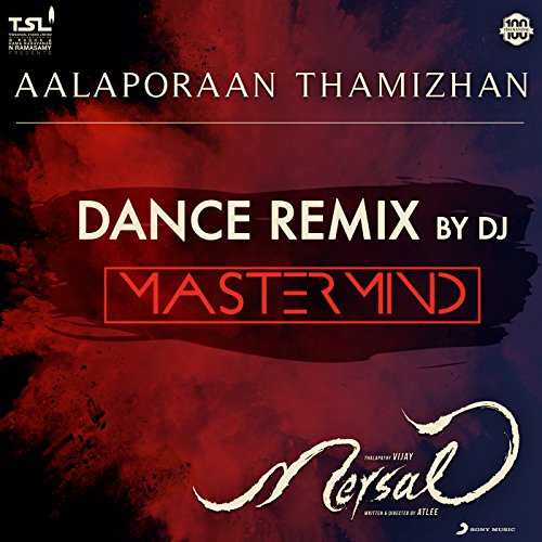 Aalaporaan Thamizhan (Dance Remix by DJ Mastermind) [From