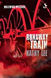 The Runaway Train, Kathy Lee, 1844275051