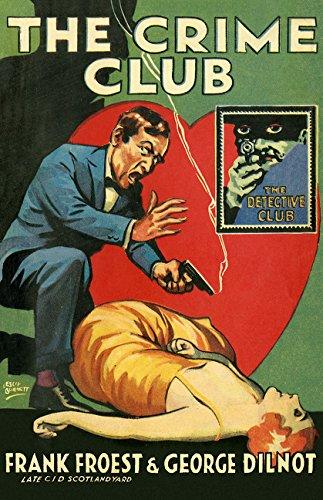 Download The Crime Club (Detective Club Crime Classics) (The Detective Story Club) pdf epub