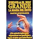 Pensar en Grande, la Magia del Exito (Spanish Edition)