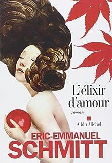 L'élixir d'amour, Schmitt, Éric-Emmanuel