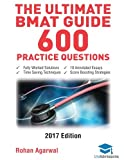 The Ultimate BMAT Guide - 600 Practice Questions: Fully Worked Solutions, Time Saving Techniques, Score Boosting Strategies, 10 Annotated Essays, 2017 ... (BioMedical  Admissions Test) UniAdmissions