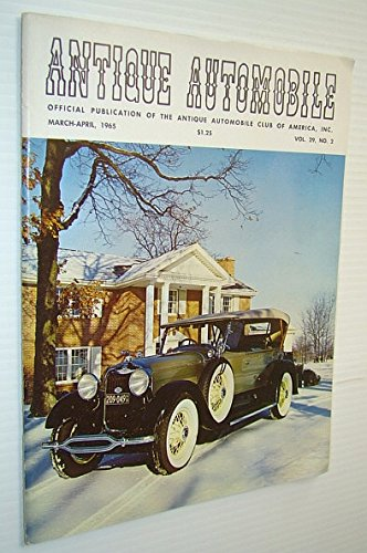 Antique Automobile Magazine - Official Publication of the Antique Automobile Club of America, Inc., March-April 1965 - 1928 Locke Bodied Lincoln Dual Cowl Cover Photo
