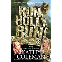 """Run, Holly, Run!: A Memoir by Holly from 1970s TV Classic """"Land of the Lost"""""""