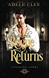 At Last the Rogue Returns (Avenging Lords)