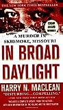 In Broad Daylight, Harry N. MacLean, 0312942362