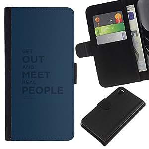 Sony Xperia Z3 D6603 / D6633 / D6643 / D6653 / D6616 , la tarjeta de Crédito Slots PU Funda de cuero Monedero caso cubierta de piel ( Meet People Inspiring Blue Text Black)