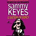 Sammy Keyes and the Sisters of Mercy Audiobook by Wendelin Van Draanen Narrated by Tara Sands