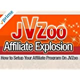 Small Business: Explode Your Income with JVZoo Affiliate