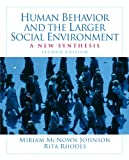 img - for Human Behavior and the Larger Social Environment: A New Synthesis (2nd Edition) book / textbook / text book