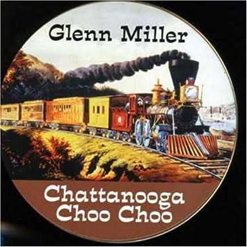 Image result for chattanooga choo choo glenn miller