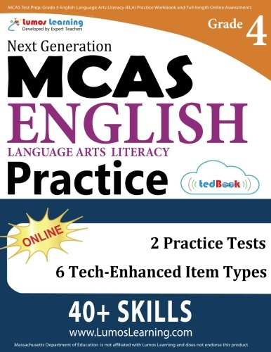 4th Grade Literacy - MCAS Test Prep: Grade 4 English Language Arts Literacy (ELA) Practice Workbook and Full-length Online Assessments: Next Generation Massachusetts Comprehensive Assessment System Study Guide