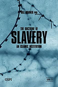 The Doctrine of Slavery (A Taste of Islam Book 4) by [Warner, Bill]