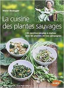 Cuisiner les plantes sauvages 9782841385812 - Cuisiner les plantes sauvages ...