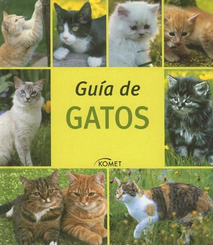 Guia De Gatos/ Guide for Cats (Spanish Edition) (Spanish) Hardcover – June 30, 2007