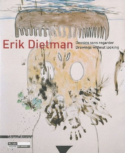 Read Online Erik Dietman: Drawings (English and French Edition) pdf