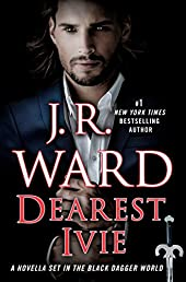 Dearest Ivie: A Novella Set in the Black Dagger World (Black Dagger Brotherhood)