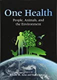 img - for One Health: People, Animals, and the Environment book / textbook / text book