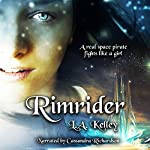 Rimrider: Rimrider Adventures, Volume 1 | L.A. Kelley