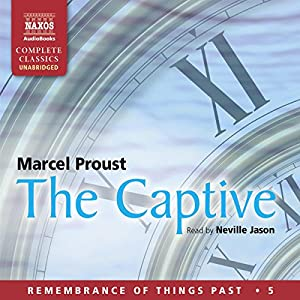 The Captive: Remembrance of Things Past - Volume 5 Audiobook