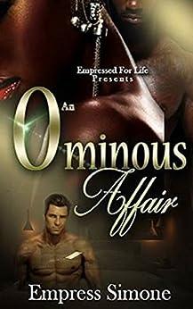 An Ominous Affair by [Simone, Empress]