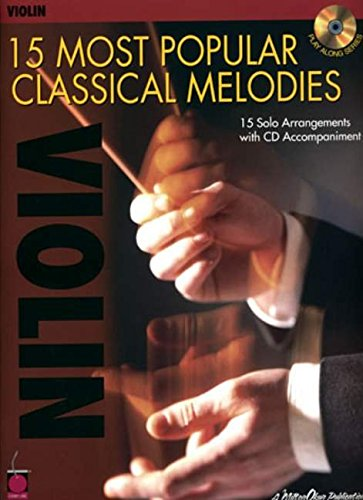 15 Most Popular Classical Melodies: Violin pdf