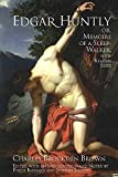 img - for Edgar Huntly; Or, Memoirs of a Sleep-Walker, With Related Texts book / textbook / text book