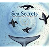 Sea Secrets: Tiny Clues to a Big Mystery (Long Term Ecological Research)