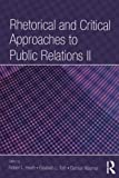 img - for Rhetorical and Critical Approaches to Public Relations II (Routledge Communication Series) book / textbook / text book