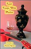 Last Tango with Marlon, Fletcher Rhoden, 1425152651