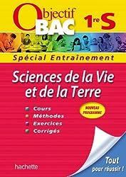 Objectif Bac - Entraînement - Sciences de la Vie et de la Terre 1re S