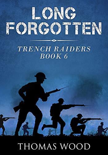 Long Forgotten (Trench Raiders Book ()