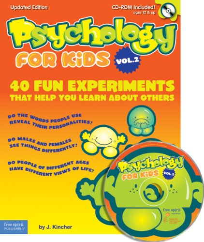 Psychology for Kids Vol. 2: 40 Fun Experiments That Help You Learn About Others