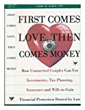 First Comes Love, Then Comes Money, Larry M. Elkin, 0385471726