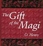 The Gift of the Magi, Running Press Staff and O. Henry, 0762411309