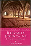 img - for Rievaulx, Fountains, Byland and Jervaulx: The Cistercian Abbeys of North Yorkshire (Pilgrim Guides) book / textbook / text book