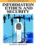 Encyclopedia of Information Ethics and Security, Marian Quigley, 159140987X