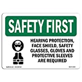 OSHA Safety First Sign - Hearing Protection, Face