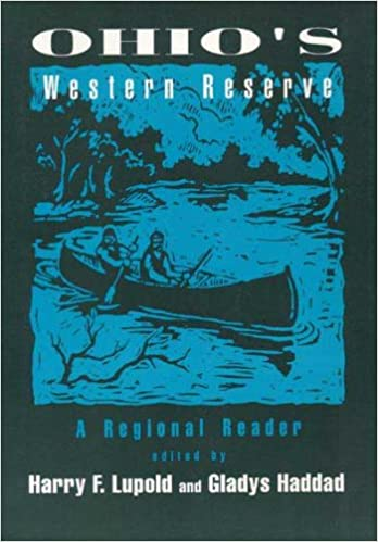 Ohios Western Reserve: A Regional Reader