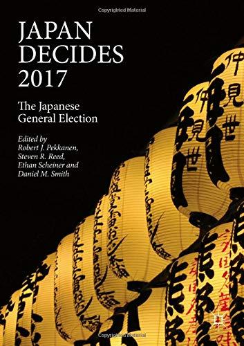 Download Japan Decides 2017: The Japanese General Election pdf