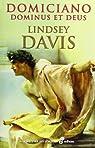 Domiciano, Dominus et Deus par Lindsey Davis