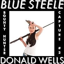 Blue Steele 2, Hidden Vices