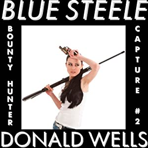 Blue Steele 2, Hidden Vices Audiobook