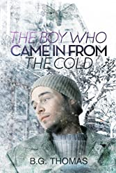 The Boy Who Came In From the Cold (English Edition)