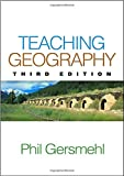 Teaching Geography, Third Edition 3rd Edition