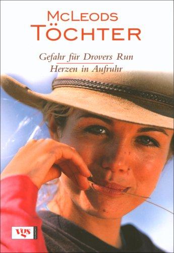 McLeods Töchter: Gefahr für Drover's Run /Herzen in Aufruhr