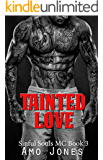 Tainted Love: Sinful Souls MC #3